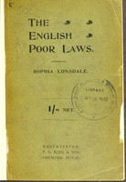 view The English poor laws. : Their history, principles and administration. Three lectures originally given at the University Settlement for Women, Southwark.