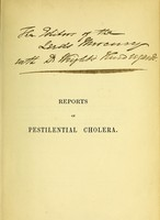 view Cholera in the asylum. Reports on the origin and progress of pestilential cholera, in the West-Yorkshire Lunatic Asylum, during the autumn of 1849, and on the previous state of the Institution. A contribution to the statistics of insanity and of cholera / By Thomas Giordani Wright.