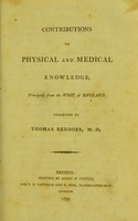 view Contributions to physical and medical knowledge, principally from the West of England