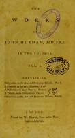 view The works of John Huxham, M.D. F.R.S. : in two volumes.