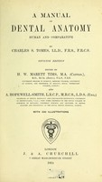view A manual of dental anatomy, human and comparative / by Charles S. Tomes ; edited by H.W. Marett Tims and A. Hopewell-Smith.