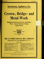 view Instruments, appliances, etc. for crown-, bridge- and metal work : Hollingsworth system of crown- and bridge-work. Various methods of setting Logan crowns