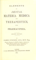 view Elements of dental materia medica and therapeutics, with pharmacopoeia / by James Stocken.