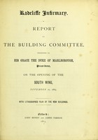 view Report of the building committee, presented to His Grace The Duke of Marlborough, President, on the opening of the south-wing, November 21, 1863.