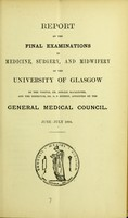 view Report on the final examinations in medicine, surgery, and midwifery of the University of Glasgow