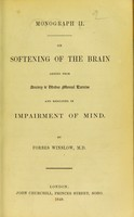 view On softening of the brain arising from anxiety & undue mental exercise and resulting in impairment of mind