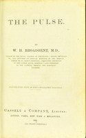 view The pulse / by W.H. Broadbent.