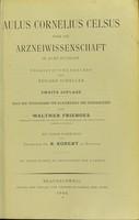 view Über die Arzneiwissenschaft in acht Büchern / übersetzt und erklärt von Eduard Scheller.