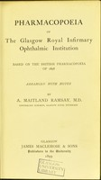 view Pharmacopoeia of the Glasgow Royal Infirmary Ophthalmic Institution : based on the British pharmacopoeia of 1898 / arranged with notes by A. Maitland Ramsay.