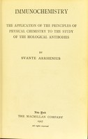 view Immunochemistry : the application of the principles of physical chemistry to the study of the biological antibodies