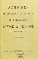 view Schemes for the interception, conveyance, and utilisation of the sewage & drainage of Glasgow
