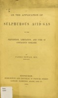 view On the application of sulphurous acid gas to the prevention, limitation, and cure of contagious diseases /cby James Dewar, M.D., Kircaldy.