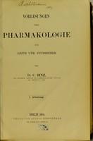 view Vorlesungen über Pharmakologie für Ärzte und Studirende / von C. Binz.