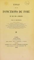 view Essai sur les fonctions du foie et des ses annexes / par N. Blondlot.