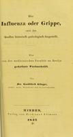 view Die Influenza oder Grippe : nach den Quellen historisch-pathologisch dargestellt / von Gottlieb Gluge.