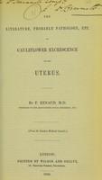 view The literature, probable pathology, etc. of cauliflower excrescence of the uterus