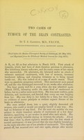 view Two cases of tumour of the brain contrasted / by T. S. Clouston, M.D.