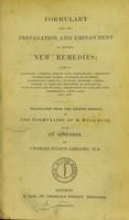 view Formulary for the preparation and employment of several new remedies : such as morphine, codeine ...