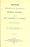 view Lecture introductory to the course of general anatomy : delivered in the University of London, on Wednesday, October 6, 1830