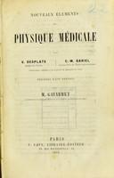 view Nouveaux éléments de physique médicale / par V. Desplats, C.-M. Gariel.