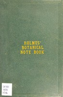 view Holmes' botanical note book, or, Practical guide to a knowledge of botany