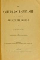 view Die orthopädische Gymnastik als Grundlage der Therapie der Skoliose / von Franz Staffel.