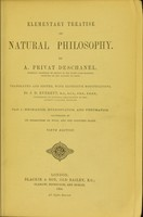 view Elementary treatise on natural philosophy / by A. Privat Deschanel ; translated and edited, with extensive modifications, by J.D. Everett.