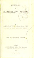 view Lessons in elementary physics / by Balfour Stewart.