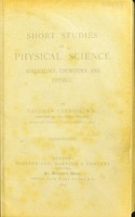 view Short studies in physical science : mineralogy, chemistry, and physics / by Vaughan Cornish.