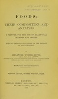 view Foods: their composition and analysis : A manual for the use of analytical chemists and others. With an introductory essay on the history of adulteration.
