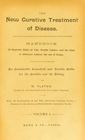 view The new curative treatment of disease : handbook of hygienic rules of life, health culture, and the cure of ailments without the aid of drugs ... / by M. Platen ; with 432 illustrations in the text, seventeen coloured plates, a portrait of the author, and super-imposed anatomical plates.