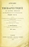 view Annuaire de thérapeutique : de matière médicale, de pharmacieet de toxicologie, pour 1873 ... suivi d'un mémoire sur l'étiologie du typhus / par A. Bouchardat.