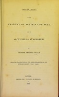 view Observations on the anatomy of actinia coriacea and on alcyonella stagnorum / by Thomas Pridgin Teale.
