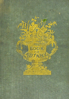 view The young lady's book of botany : being a popular introduction to that delightful science.