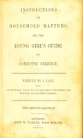 view Instructions in household matters : or, The young girl's guide to domestic service