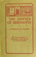 view The duties of servants : a practical guide to the routine of domestic service