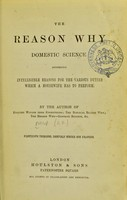 view The reason why: domestic science : affording intelligible reasons for the various duties which a housewife has to perform