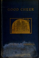 view Good cheer : the romance of food and feasting