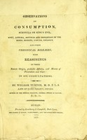 view Some observations on consumption, scrofula or king's evil, gout, asthma, softness and distortion of the bones, rickets, cancer, insanity, and other chronical diseases / by William Turton.