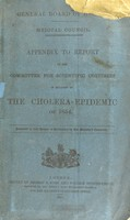 view Appendix to report of the committee for scientific inquiries in relation to the cholera-epidemic of 1854