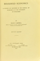 view Household economics : a course of lectures in the School of Economics of the University of Wisconsin / by Helen Campbell.