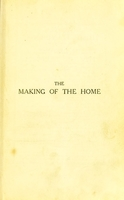 view The making of the home : a book of domestic economy for home and school use