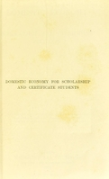 view Domestic economy for scholarship and certificate students / by Ethel R. Lush.