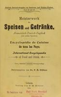 view Meisterwerk der Speisen und Getränke : französisch-deutsch-englisch (und andere Sprachen) = Encyclopédie de cuisine de tous les pays = International encyclopaedia of food and drink / herausgegeben von P.M. Blüher.