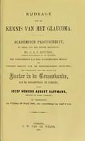 view Bijdrage tot de kennis van het glaucoma / door Jozef Hendrik August Haffmans.