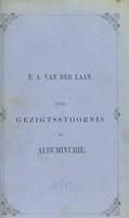view Over gezigtsstoornis bij albuminurie / door Pieter Adriaan van der Laan.