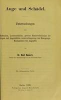 view Auge und Schädel : Ophthalmologische Untersuchungen / von Emil Emmert.