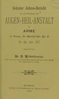 view Zehnter Jahres-Bericht über die Wirksamkeit der Augen-Heil-Anstalt für Arme in Posen, St. Martin-Str. Nr 6 für das Jahr 1887 / mittgetheilt von Dr. Bol. Wicherkiewicz.