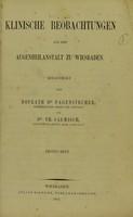 view Klinische Beobachtungen aus der Augenheilanstalt zu Wiesbaden / mitgetheilt von Hofrath Dr. Pagenstecher und Dr. Th. Saemisch.