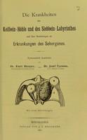 view Die Krankheiten der Keilbein-Höhle und des Siebbein-Labyrinthes und ihre Beziehungen zu Erkrankungen des Sehorganes / Systematisch bearbeitet von Emil Berger und Josef Tyrman.